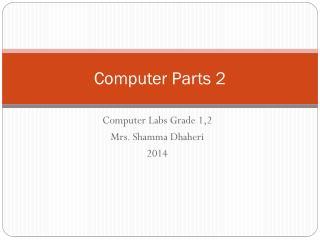 Computer Parts 2