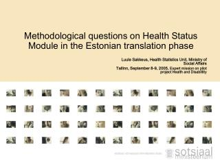 Methodological questions on Health Status Module in the Estonian translation phase