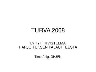 TURVA 2008