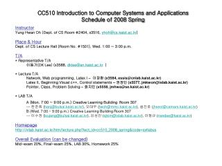 CC510 Introduction to Computer Systems and Applications Schedule of 2008 Spring