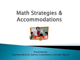 Math Strategies & Accommodations