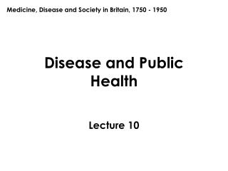 Disease and Public Health