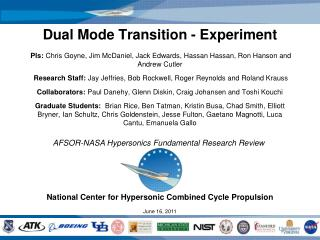 National Center for Hypersonic Combined Cycle Propulsion June 16, 2011