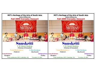 MIT�s Heritage of the Arts of South Asia mithas Fall 2009 Carnatic Concert