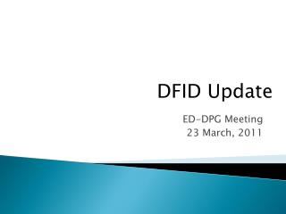 ED-DPG Meeting 23 March, 2011
