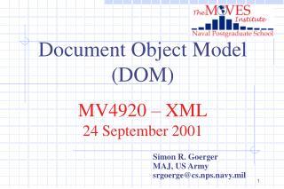 Document Object Model DOM  MV4920   XML 24 September 2001