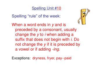 Spelling Unit # 10