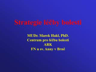 Strategie l�?by bolesti