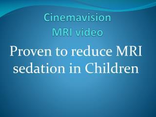 Cinemavision   MRI video