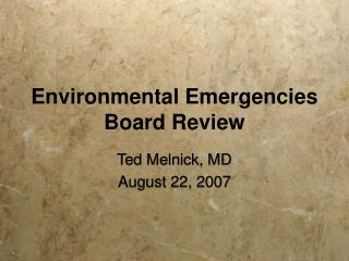 Environmental Emergencies Board Review