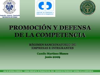 PROMOCI�N Y DEFENSA DE LA COMPETENCIA