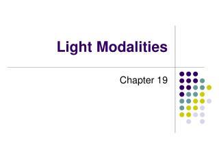 Light Modalities