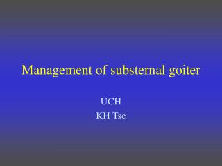 Management of substernal goiter