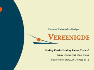 Healthy Food – Healthy Patent Claims? Jenny Cromsigt & Hajo Kraak