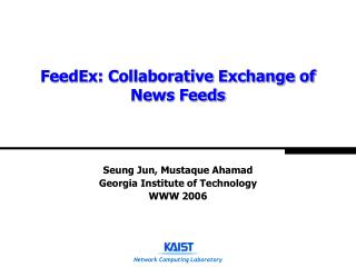 FeedEx: Collaborative Exchange of News Feeds