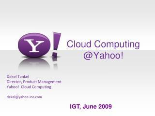 Cloud Computing @Yahoo!