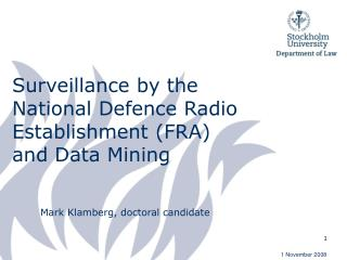 Surveillance by the  National Defence Radio Establishment (FRA) and Data Mining