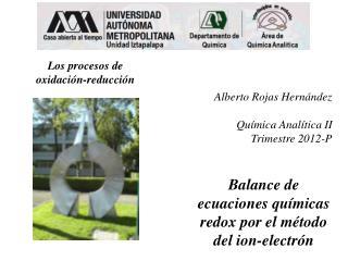 Balance de ecuaciones químicas redox por el método del ion-electrón