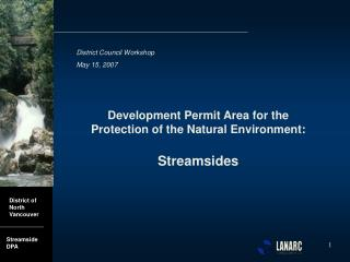 Development Permit Area for the Protection of the Natural Environment: Streamsides
