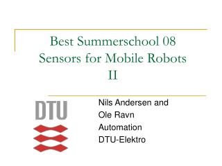 Best Summerschool 08 Sensors for Mobile Robots II