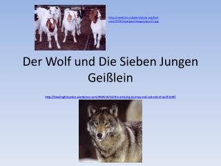 Der Wolf und Die Sieben Jungen  Gei�lein