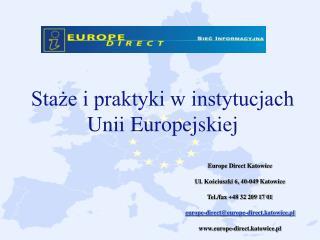 Sta?e i praktyki w instytucjach  Unii Europejskiej