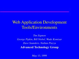 Web Application Development Tools/Environments