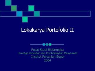 Lokakarya Portofolio II