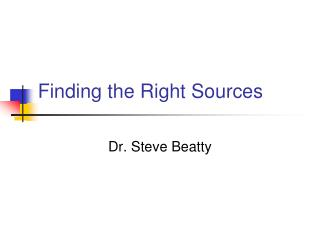 Finding the Right Sources