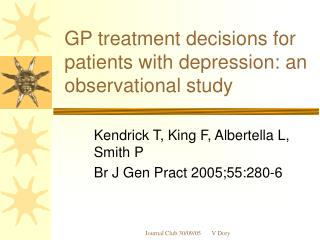 GP treatment decisions for patients with depression: an observational study