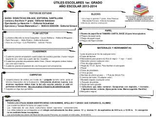 ÚTILES ESCOLARES 1er. GRADO AÑO ESCOLAR 2013-2014