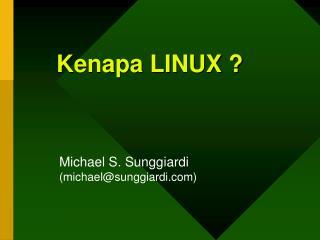 Kenapa LINUX ?