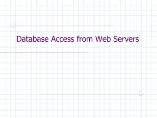 Database Access from Web Servers