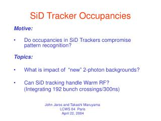 SiD Tracker Occupancies