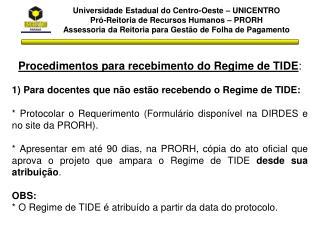Procedimentos para recebimento do Regime de TIDE :
