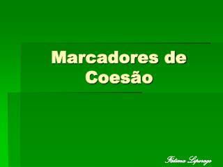 Marcadores de Coes�o