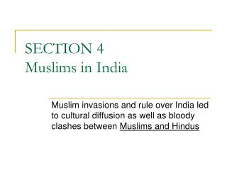 SECTION 4 Muslims in India