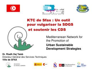 Mediterranean Network for the Promotion of  Urban Sustainable Development Strategies