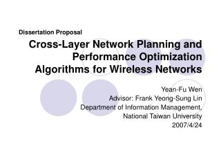 Cross-Layer Network Planning and Performance Optimization  Algorithms for Wireless Networks
