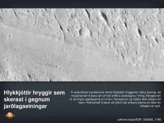 Hlykkjóttir hryggir sem skerast í gegnum jarðlagaeiningar