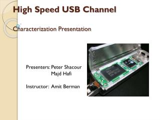 High Speed USB Channel Characterization Presentation