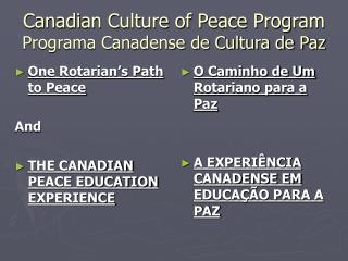 Canadian Culture of Peace Program Programa Canadense de Cultura de Paz