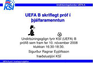 UEFA B skriflegt próf í þjálfaramenntun