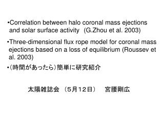 Correlation between halo coronal mass ejections   and solar surface activity (G.Zhou et al. 2003)