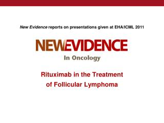Rituximab in the Treatment  of Follicular Lymphoma