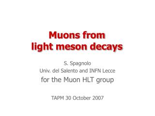 Muons from  light meson decays