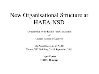 New Organisational Structure at HAEA-NSD