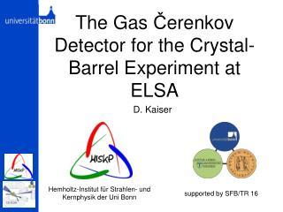 The Gas  Č erenkov Detector for the Crystal-Barrel Experiment at ELSA