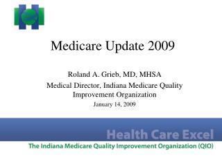 Medicare Update 2009