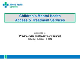 Children�s Mental Health Access & Treatment Services